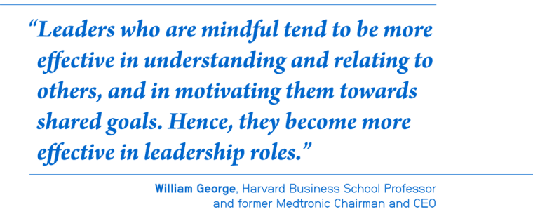 Mindful leadership quote on the advantages of mindfullnes