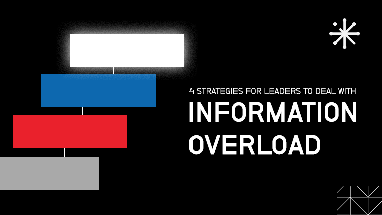 What is information overload and how can leaders deal with it?